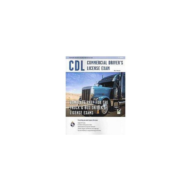 Cdl Commercial Driver's License Exam : Everything You Need to Know for the Cdl (Paperback) (Matt Mosher)