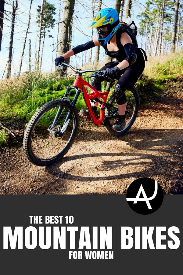 Best Women's Mountain Bikes - Best Mountain Bike Gear Articles – MTB Equipment and Accessories for Men, Women and Kids – Mountain Biking Products Articles and Reviews via @theadventurejunkies