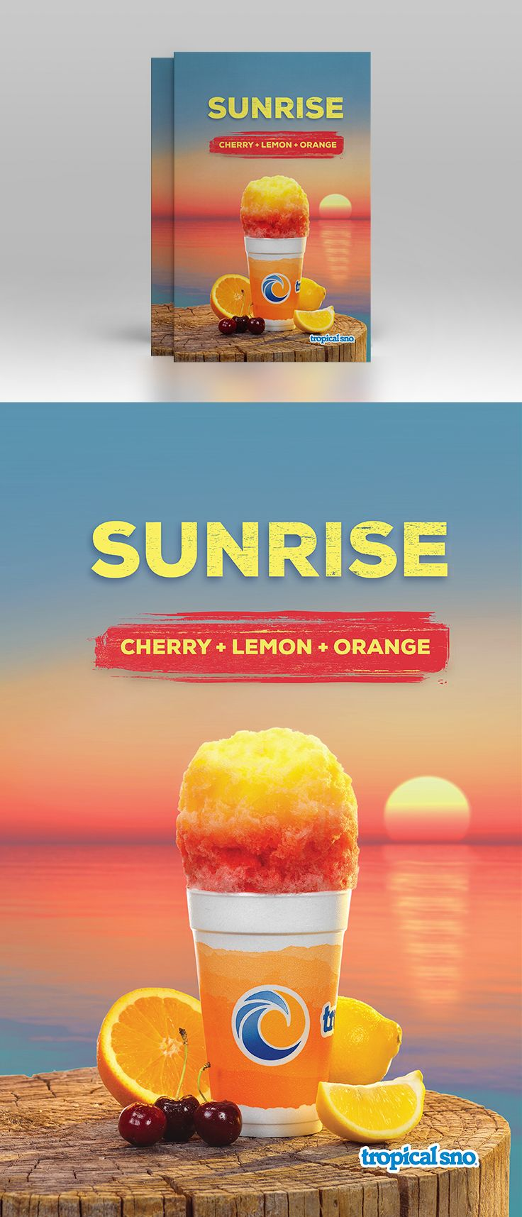 Sunrise poster for Tropical Sno #posterdesign #branding #advertising #marketing #tropicalsno #shavedice #packagedesign #epicmarketing #poster