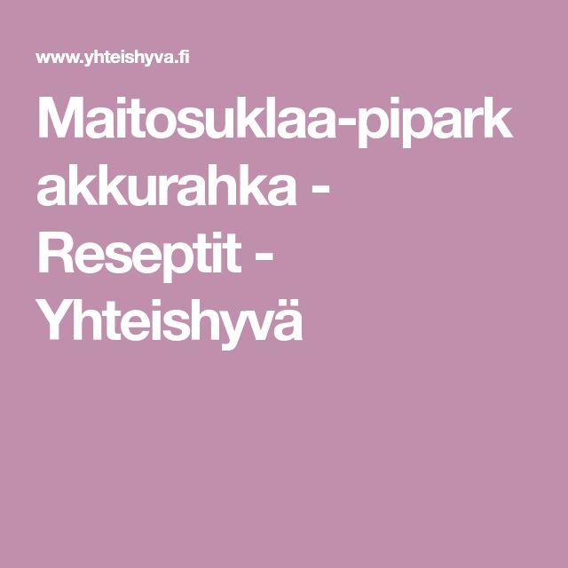 Maitosuklaa-piparkakkurahka - Reseptit - Yhteishyvä