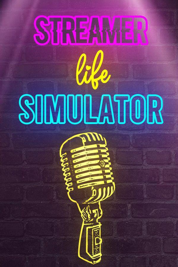 Streamer Life Simulator Free Download Simulation Life Streamers