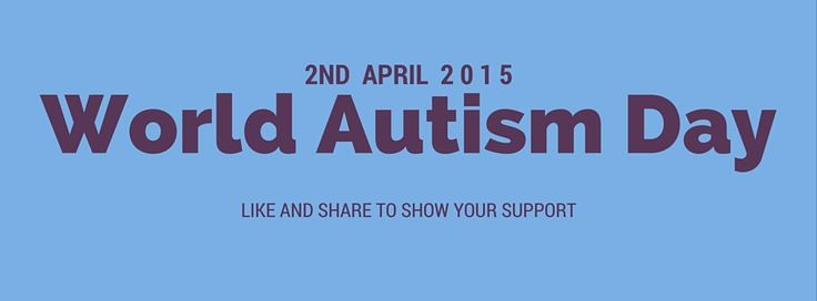 World Autism Day 2015