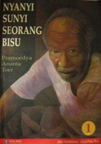 Nyanyi Sunyi Seorang Bisu 1, karya Pramoedya Ananta Toer
