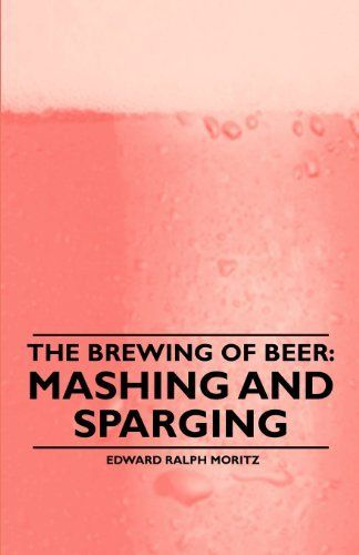 The Brewing of Beer: Mashing and Sparging by Edward Moritz, http://www.amazon.com/gp/product/B00B1AP8YQ/ref=as_li_tl?ie=UTF8&camp=1789&creative=390957&creativeASIN=B00B1AP8YQ&linkCode=as2&tag=vilvie-20&linkId=UBQMCVGH353AIBTD
