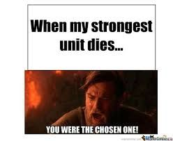That was me when I played the first fire emblem!!!! My strongest unit died and I was. Pissed off!!!