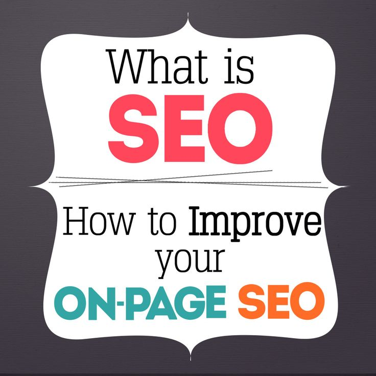 Blog Marketing 101: What is SEO and How to Improve your On-Page SEO Part 1 #SEO #SmallBusiness