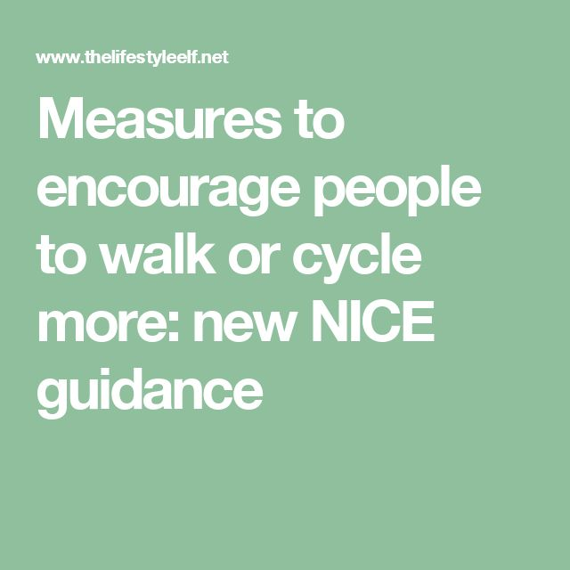 Measures to encourage people to walk or cycle more: new NICE guidance