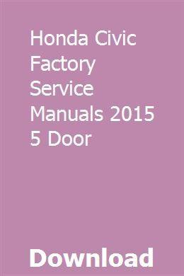 Honda Civic Factory Service Manuals 2015 5 Door pdf download