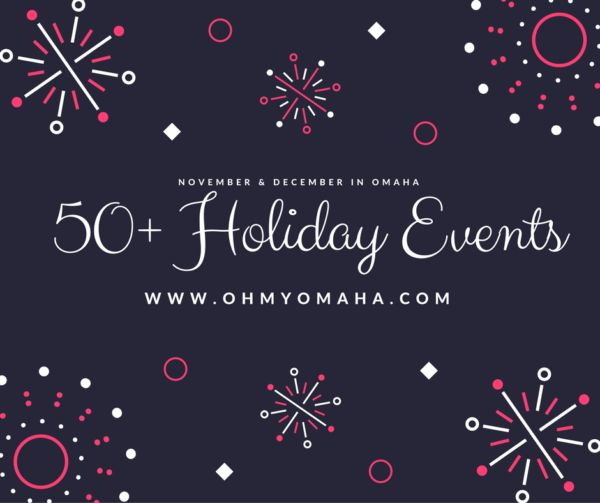 Omaha Christmas and holiday themed events for 2016, including live theater, concerts, crafting events, and a lot more