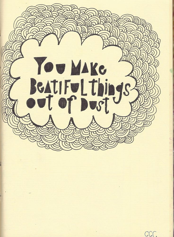 """Genesis 2:7  """"You make beautiful things out of dust."""": Words Of Wisdom, The Lord, God Is, Quote, Jesus, Songs Lyrics, Dust, Truths, Beautiful Things"""