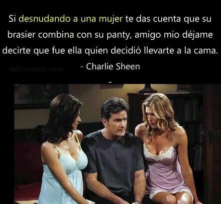 Charlie Sheen Fue ella quien decidio llevarte a la cama