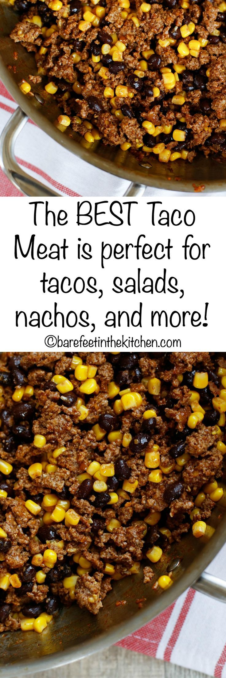 The BEST Taco Meat is perfect for tacos, salads, nachos, burritos, and more! Get the recipe at barefeetinthekitchen.com