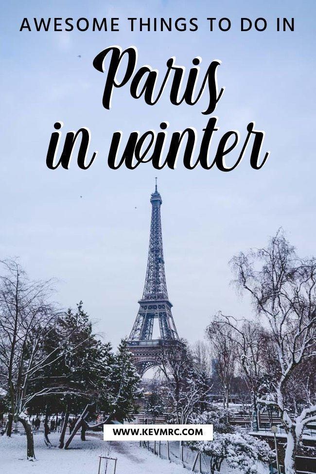 Paris In Winter 10 Reasons Why You Should Visit Paris In Winter