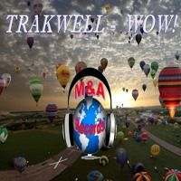 WOW! by Trakwell on SoundCloud