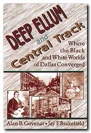Deep Ellum and Central Track: Where the Black and White Worlds of Dallas Converged | University of North Texas Press