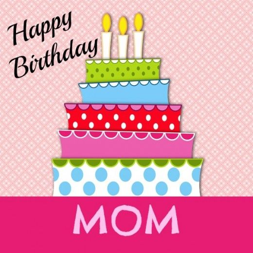 Say 'Happy Birthday Mom' with 100 free birthday wishes for Mom, funny cards, ecards, printable Happy Birthday Mom poems and quotes – largest selection online.