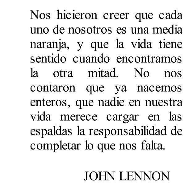 #Desapego #Vida ... completar lo que nos falta. <3 John Lennon