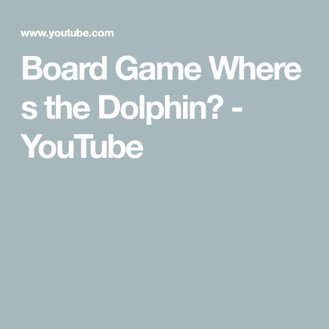 Board Game  Where s the Dolphin? - YouTube