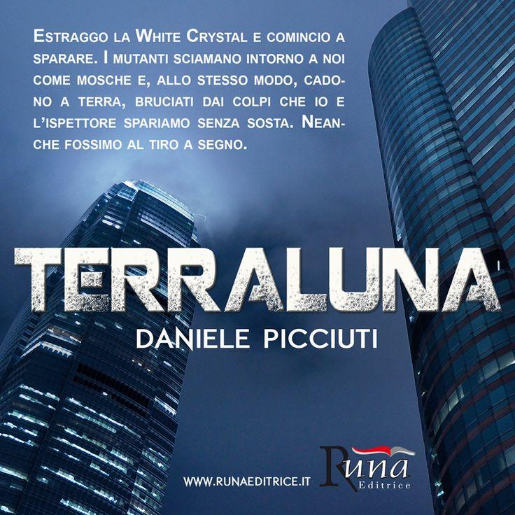Un thriller techno-fantasy a metà fra il noir e l'hardboiled Terraluna di Daniele Picciuti