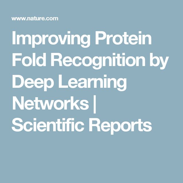 Improving Protein Fold Recognition by Deep Learning Networks   Scientific Reports