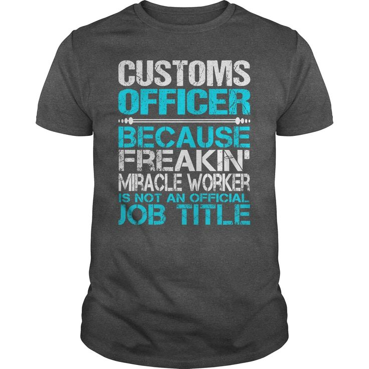 nice   Awesome Tee For  Customs Officer -  Coupon 15%