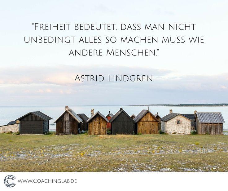 Freiheit, Astrid Lindgren                                                                                                                                                                                 Mehr