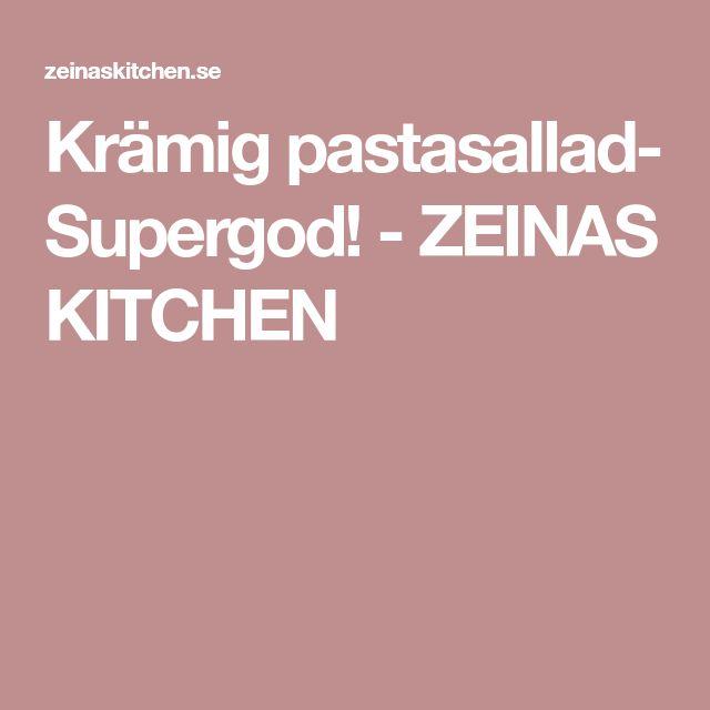 Krämig pastasallad- Supergod! - ZEINAS KITCHEN