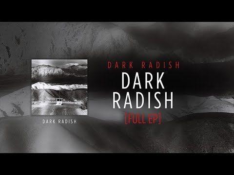 Dark Radish - Dark Radish - FULL EP (Atypeek Music)