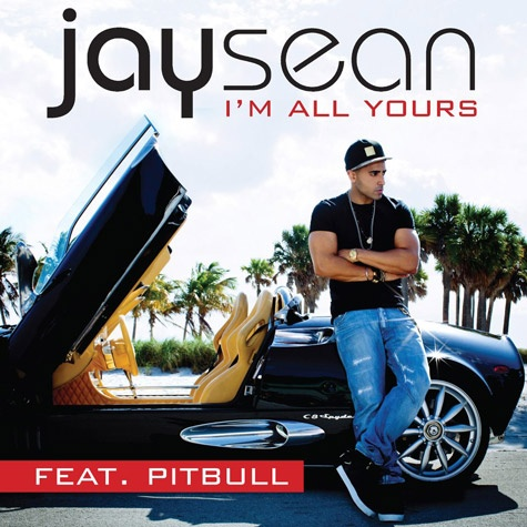New Music: Jay Sean Ft. Pitbull 'I'm All Yours' .... jay sean, be all mine?