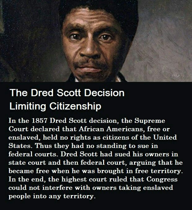 Changing the course of american history the dred scott decision