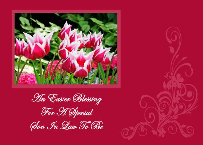 Spring Tulips Blessing Son In Law To Be Easter Card Ad Affiliate Blessing Tulips Spring Easter Blessings Easter Cards Graduation Invitations Template