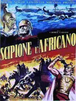 Escipión el Africano (1937) Película histórica que se centra en la figura del cónsul romano Escipión y en sus esfuerzos para terminar con el poder del general cartaginés Aníbal.