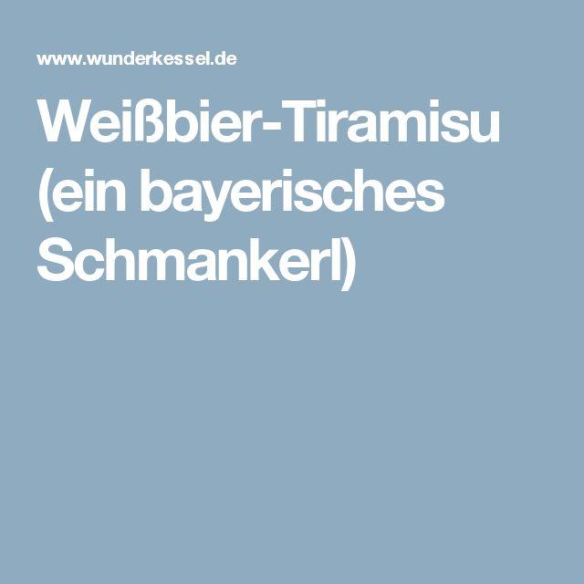 Weißbier-Tiramisu (ein bayerisches Schmankerl)