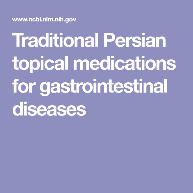 Traditional Persian topical medications for gastrointestinal diseases (dyspepsia, gastritis, GI ulcers, inflammatory bowel disease, intestinal worms and infections)