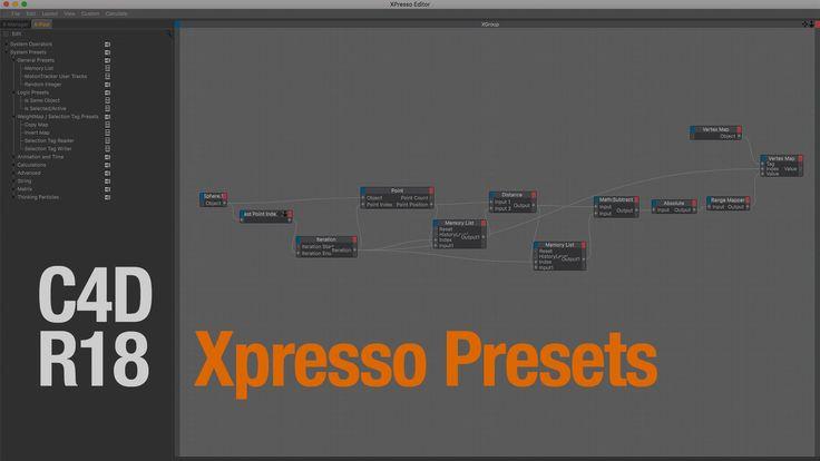 C4D R18 - Xpresso Presets on Vimeo
