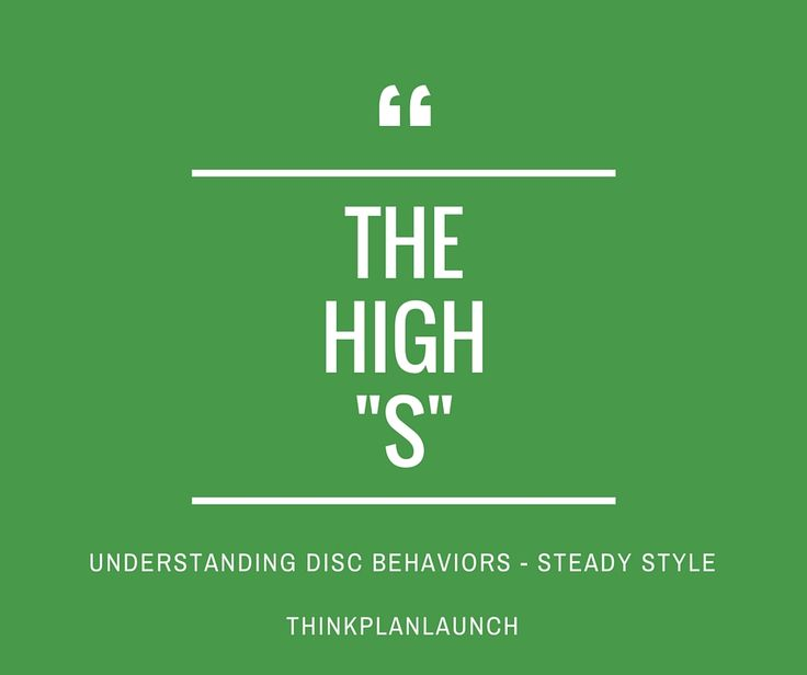 """In this article, we will explore the nature of the """"High-S"""" as ranked by a DISC test. Reminder: DISC measures behavior and communication style. When we talk about the """"nature"""" of the High-S, what we are referring to is their visiblebehaviorand communication style.Remember,DISC is not actually a measure of personalityeven though manypeople think of it that"""