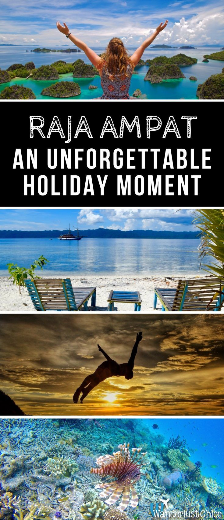 Raja Ampat, Indonesia - An Unforgettable Holiday Moment. If you had to pick one special moment from your holidays, what would you pick and why? When I was asked this question recently, one place instantly popped into my mind. https://www.wanderlustchloe.com/raja-ampat-indonesia-holiday/