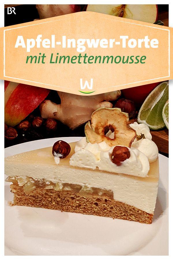 Wir In Bayern Rezepte Apfel Ingwer Torte Mit Limettenmousse Br De Kuchen Und Torten Torten Einfach Lecker