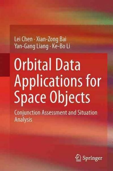 Orbital Data Applications for Space Objects: Conjunction Assessment and Situation Analysis