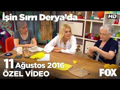 Nimet Güngör'den 'Örgü bere' örneği...İşin Sırrı Derya'da 11 Ağustos 2016 - YouTube