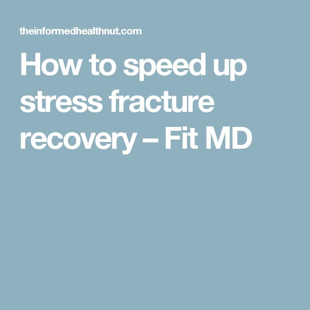 How to speed up stress fracture recovery – Fit MD