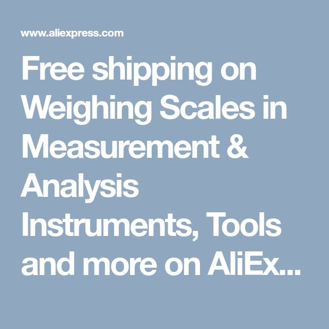 Free shipping on Weighing Scales in Measurement & Analysis Instruments,  Tools and more on AliExpress