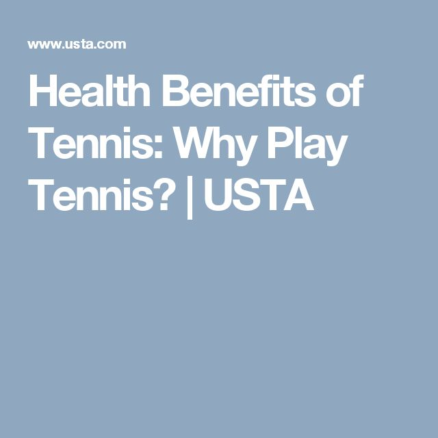 Health Benefits of Tennis: Why Play Tennis? | USTA