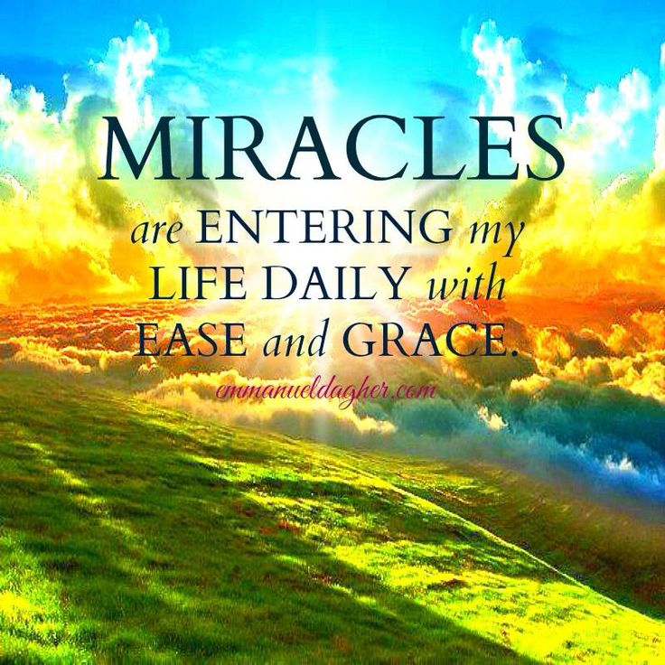 surrounded by miracles ...