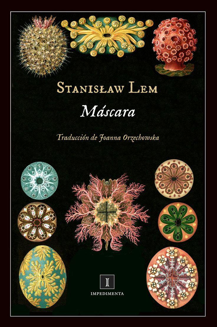 «Máscara», en @Enrique Redel, es una selección de los mejores relatos de ciencia ficción de Stanisław Lem, hasta ahora inéditos en castellano, pero que demuestran la complejidad, el refinamiento y la profundidad del estilo del maestro polaco. http://www.veniracuento.com/