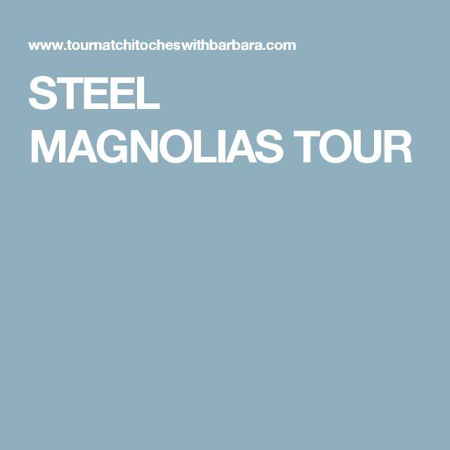 STEEL MAGNOLIAS TOUR