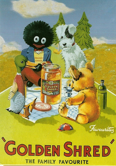Robertson's jams. When I was still living in Britain there were plans to get rid of Golly (the Golliwog is their mascot) because of concerns it was racist. There was a HUGE public outcry. I don't know when the Golliwog became their logo, but Robertson's has been in business since the late 1800s and had a Royal Warrant since 1933. When it was proposed to lose Golly, NO ONE was on board!