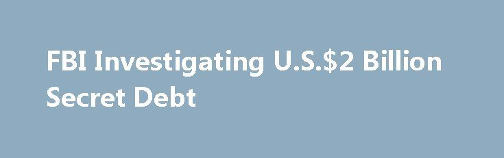 FBI Investigating U.S.$2 Billion Secret Debt https://betiforexcom.livejournal.com/28166013.html  The U.S. Justice Department and Federal Bureau of Investigation are investigating the role of three banks in the $2 bn Mozambique secret debt, the Wall Street Journal reported (WSJ 6 Nov). They are the Swiss bank, Credit Suisse, and the Russian Bank, ...The post FBI Investigating U.S.$2 Billion Secret Debt appeared first on bitcoinmining.shop.The post FBI Investigating U.S.$2 Billion Secret Debt…