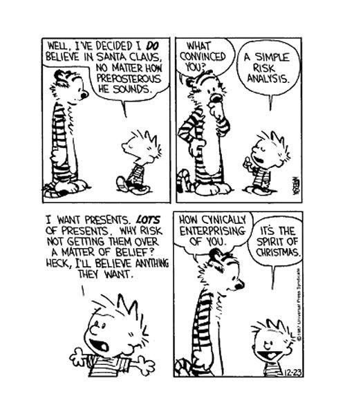 """Calvin: """"I've decided to believe in Santa."""""""