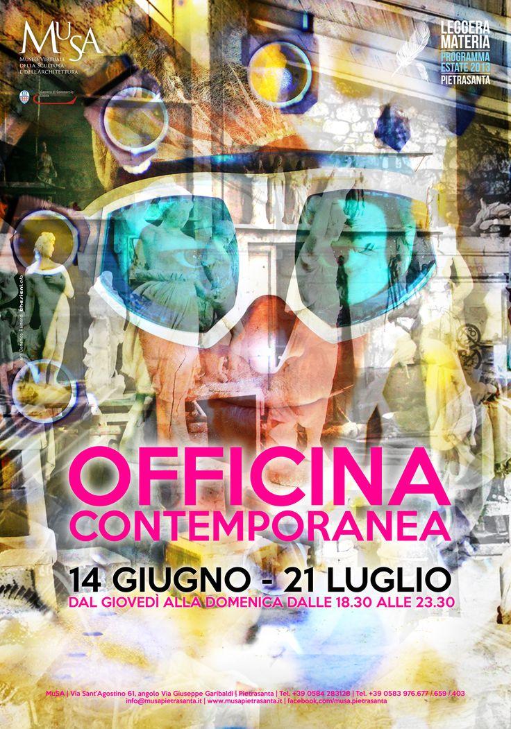 """""""Officina Contemporanea"""" Poster - 14.06/21.07.2013  art: Domenico Raimondi @thesignLab"""